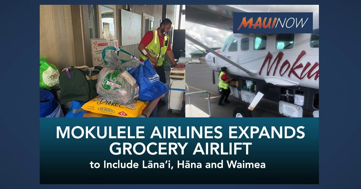 Mokulele Airlines Expands Grocery Airlift