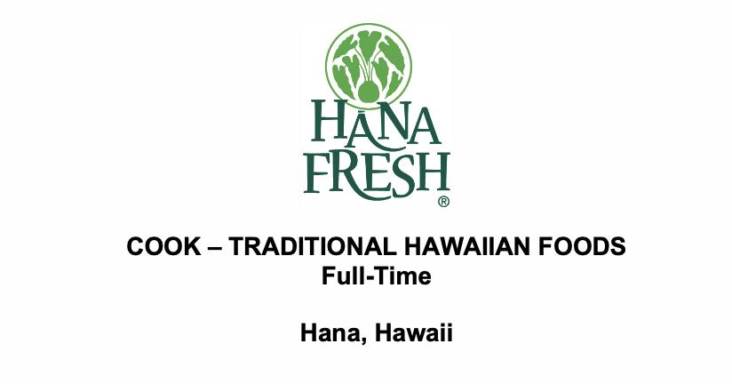 Hana Fresh Job – Cook, Traditional Foods