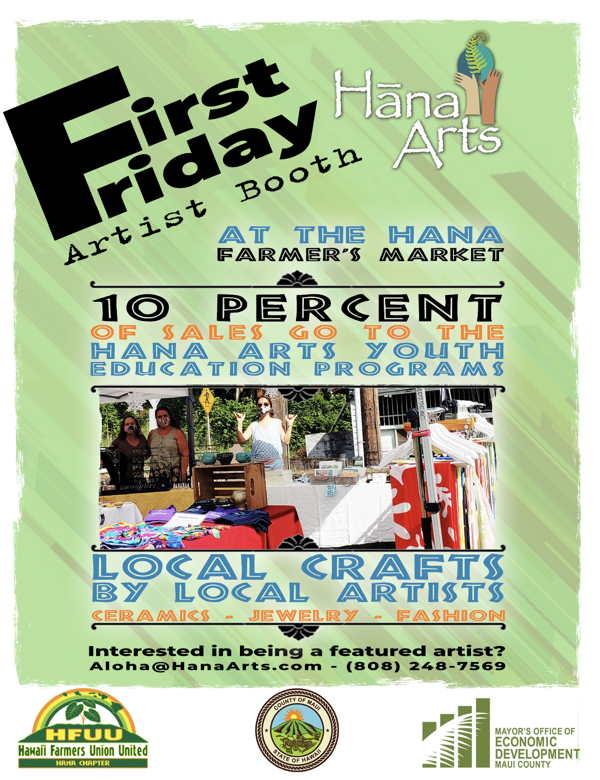 Hana Arts First Friday at the Hana Farmers Market